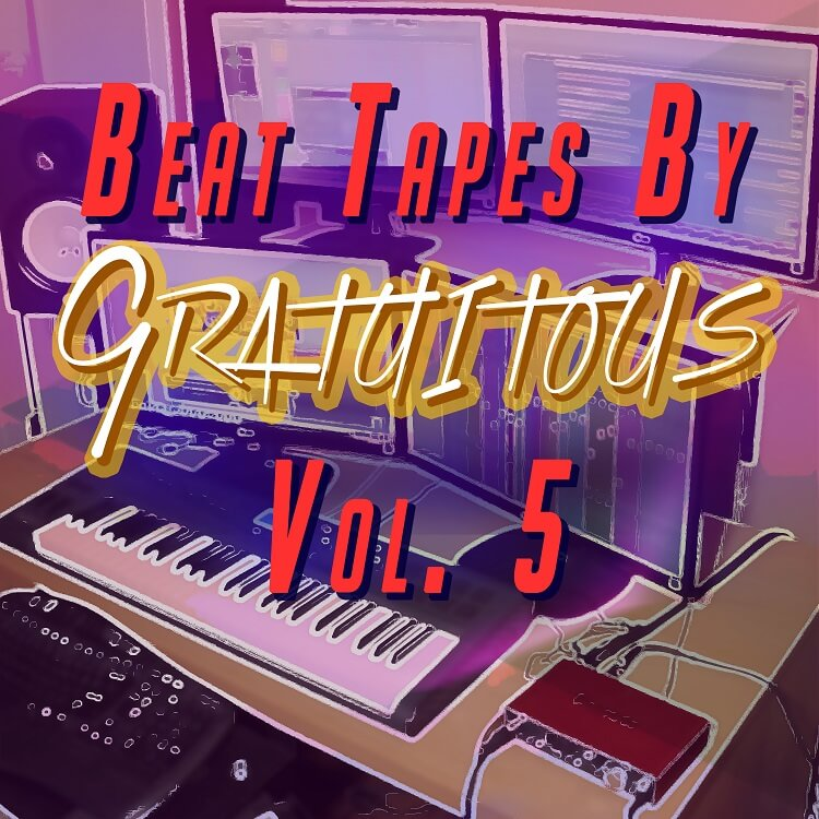 BEAT TAPES By GratuiTous Vol. 5