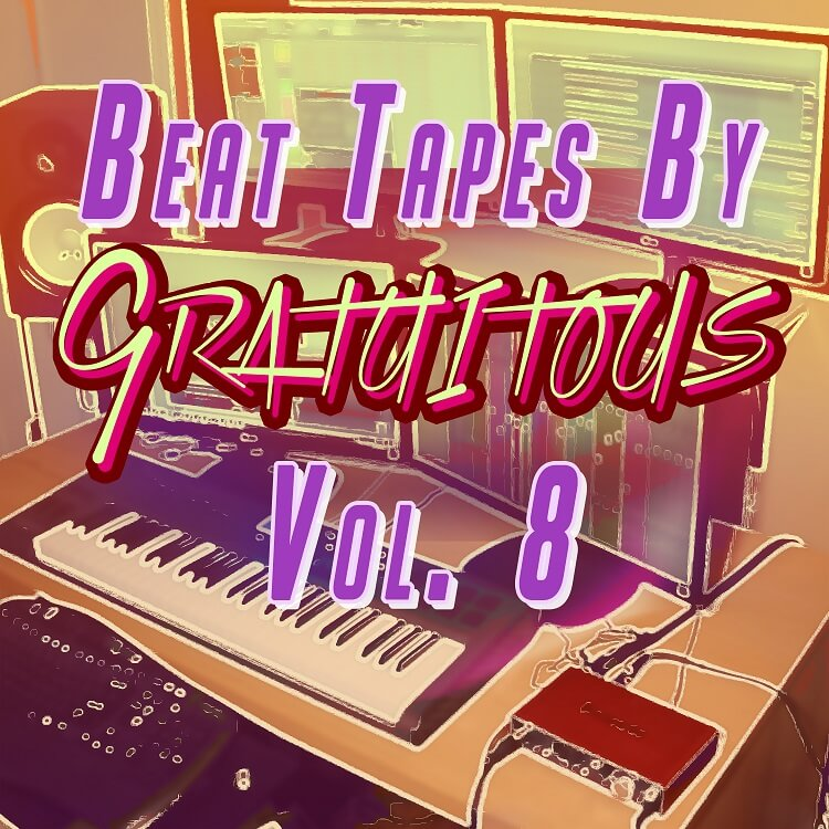 BEAT TAPES By GratuiTous Vol. 8