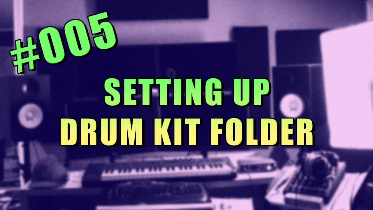 #005 – Installing and Importing Drum Kits in FL studio