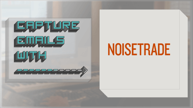 Using Noisetrade to Capture Emails as an Artist/Beatmaker