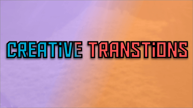 Creative Transitions in Beats