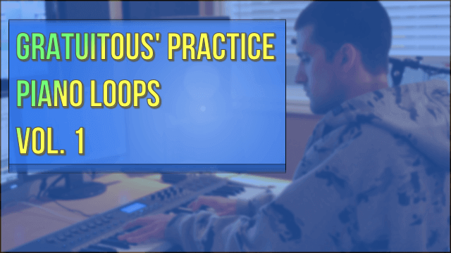 GratuiTous' Practice Piano Drum Loops Vol. 1