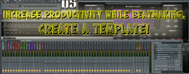 Increase Your Workflow in FL Studio (Create a Template)