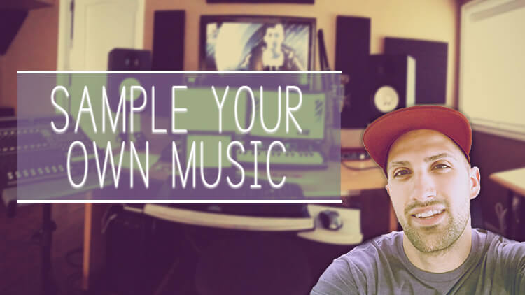 [COURSE] – Sample Your Own Music
