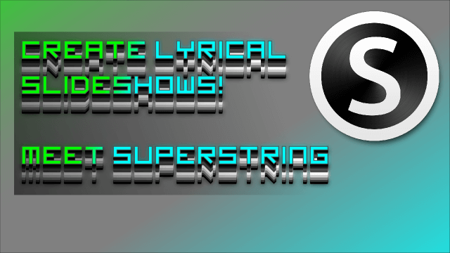 Superstring Review – Lyric Slideshow Software