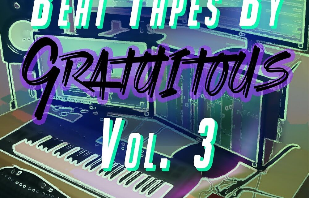 BEAT TAPES By GratuiTous Vol. 3