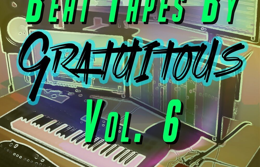 BEAT TAPES By GratuiTous Vol. 6