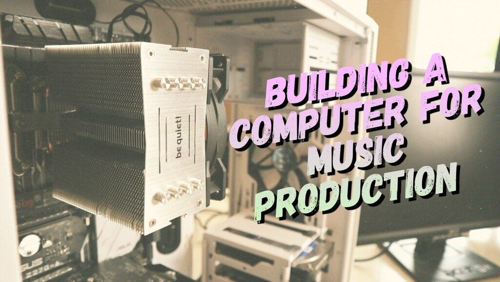 Best Computer for Music Production and FL Studio