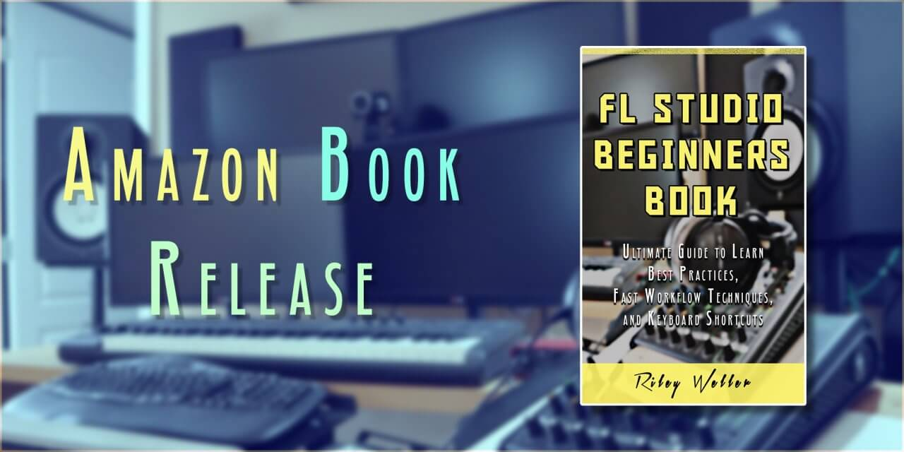 [BOOK] – FL Studio Beginner's Book