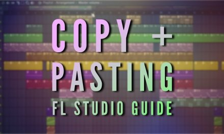 How to Copy and Paste in FL Studio 20 – The Right Way