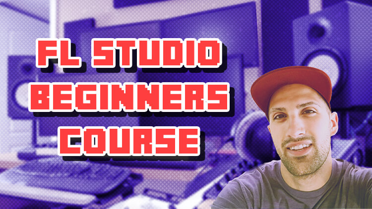 FL Studio Beginner Course
