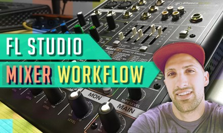 [COURSE] – FL Studio Mixer Workflow