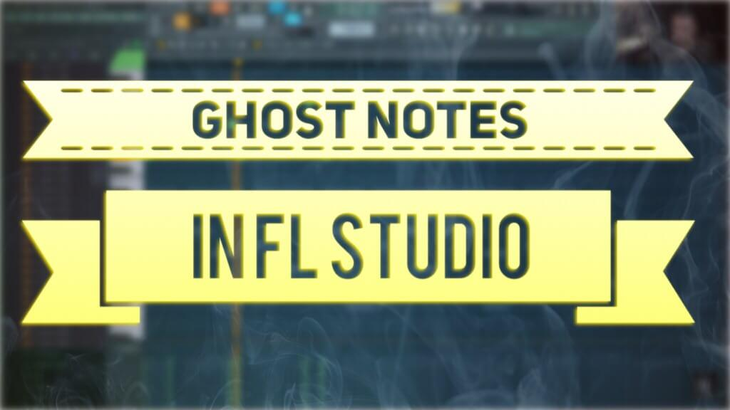 Ghost Notes in FL Studio