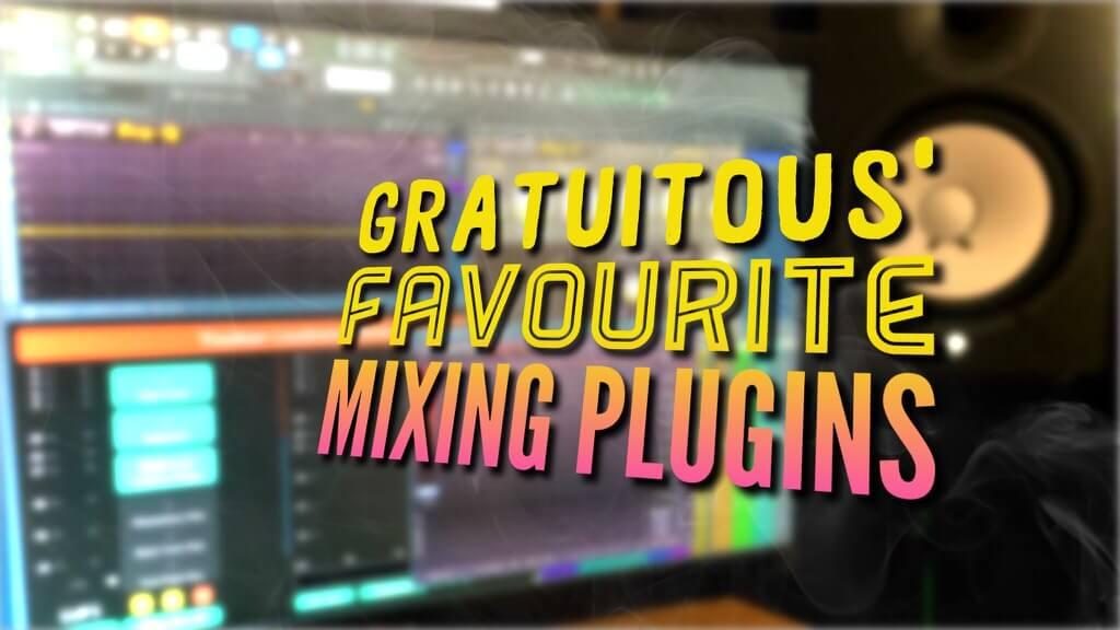 My Favorite Mixing Plugins