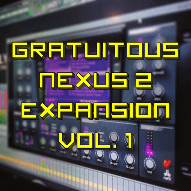 FREE NEXUS 2 Expansion – GratuiTous Nexus 2 Expansion Vol. 1