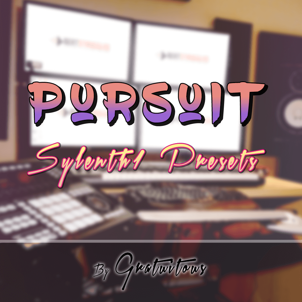 Free Sylenth1 Presets – GratuiTous Pursuit
