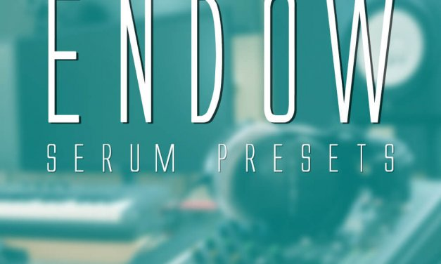 FREE SERUM PRESETS 2019 – GratuiTous Endow [Guitar, Leads, Pads, Plucks, Bass]