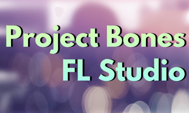 How to Use Project Bones in FL Studio 20