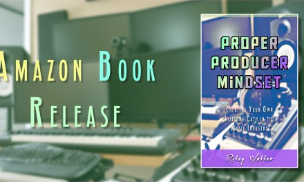 [BOOK] Proper Producer Mindset: Creating Your Own Lifelong Path in the Music Industry