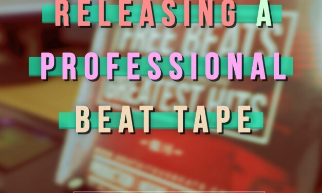 [COURSE] – Releasing a Professional Beat Tape