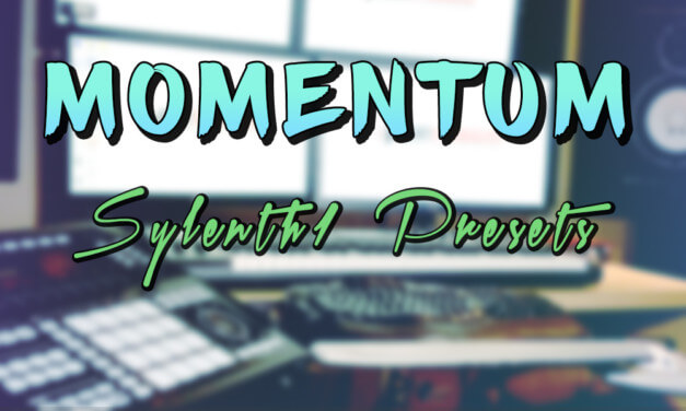 FREE Sylenth1 Presets 2018 – Momentum by GratuiTous