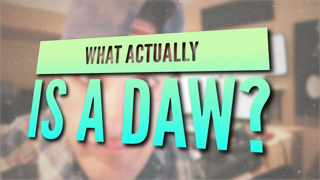 what actually is a daw